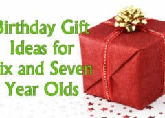 Birthday gift ideas for 6 and 7 year old kids